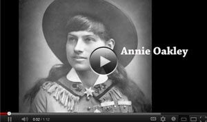 Annie Oakley video anecdote