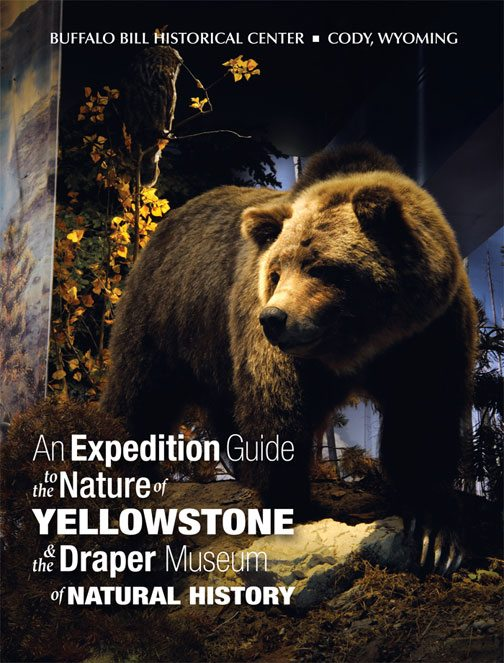 Book: An Expedition Guide to the Nature of Yellowstone