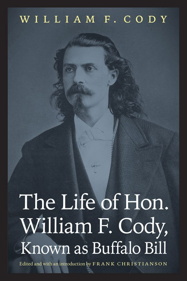 Book: The Life of Hon. William F. Cody