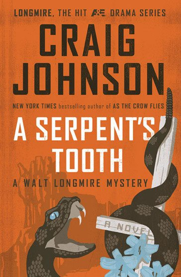 Craig Johnson's 'A Serpents Tooth'