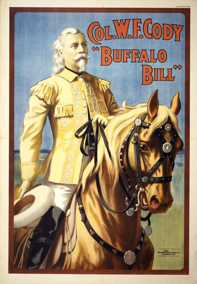 "Col. W.F. Cody, ""Buffalo Bill"" lithographic poster, ca. 1908. Strobridge Lithograph Company, Cincinnati, Ohio. Gift of the Coe Foundation. 1.69.113"