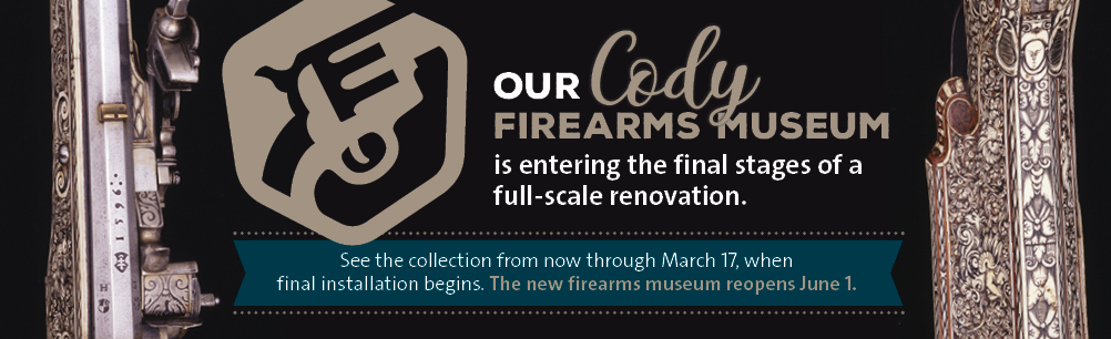 Cody Firearms Museum under renovation