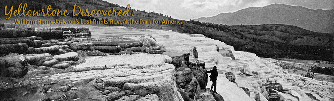 Special Exhibition: Yellowstone Discovered