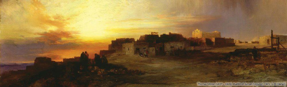 Thomas Moran's 'Pueblo at Sunset (Laguna).' 1.00