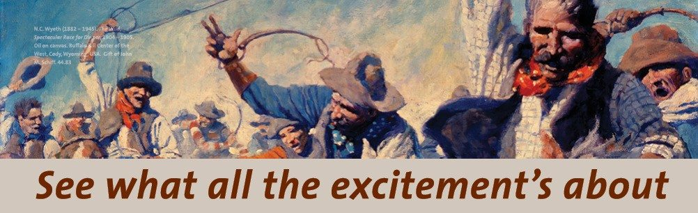 "Visit the Buffalo Bill Center of the West. N.C. Wyeth's ""The Wild Spectacular Race for Dinner."" 44.83"