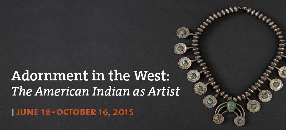 Adornment in the West: The American Indian As Artist