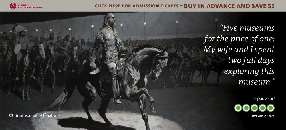 Save $5! Buy tickets now to visit the Buffalo Bill Center of the West.
