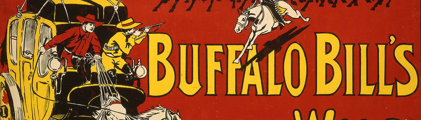 Buffalo Bill's Wild West poster featuring the Deadwood Stagecoach, Weiners Litho Co., 1905, lithograph, 30 x 30 inches. Buffalo Bill Museum Purchase, Mary Jester Allen Fund. 1.69.6022