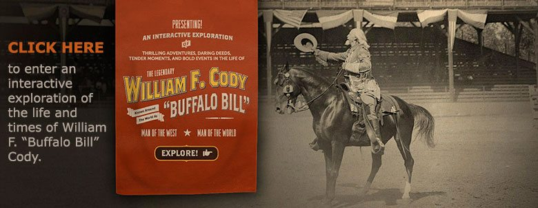 Buffalo Bill Museum - Interactive Exploration