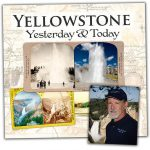 "Bob Berry, and cover of book ""Yellowstone Yesterday & Today"""