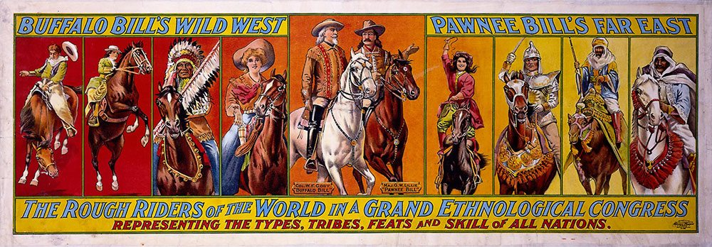Buffalo Bill's Wild West: The Rough Riders of the World. Poster, Gift of Carl Downing. 1.69.2112
