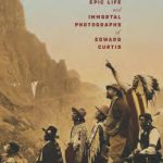 Pulitzer Prize-winner Timothy Egan discusses the Indian photographs of Edward Curtis