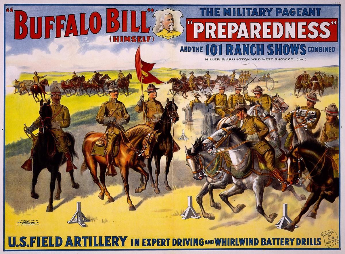 Buffalo Bill's Wild West: Military Preparedness