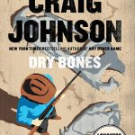 "Cover: ""Dry Bones"" by Craig Johnson"