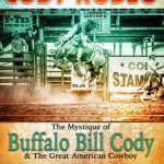 New book shares insights into a season of rodeo in Cody; author to speak at Buffalo Bill Center of the West