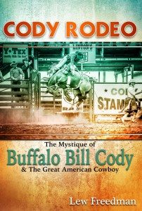 Talk & book signing: Cody Rodeo @ Buffalo Bill Center of the West | Cody | Wyoming | United States