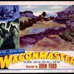 """Wagonmaster"" lobby card, 1950. Original Buffalo Bill Museum Collection. 1.69.4957"