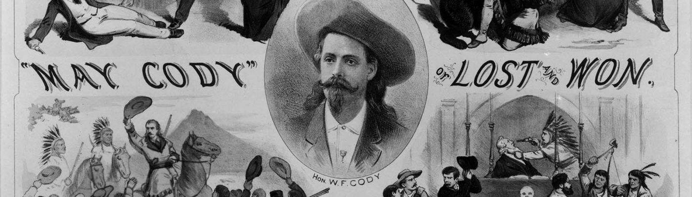 Buffalo Bill Combination poster, May Cody. MS 6 William F. Cody Collection, McCracken Research Library. P.69.29