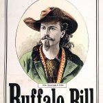 Buffalo Bill Combination. Wheat & Cornett, Printers, New York, NY. Hand-tinted lithograph. 1.69.5251