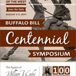 Center of the West's Buffalo Bill Museum hosts Centennial symposium August 2–4