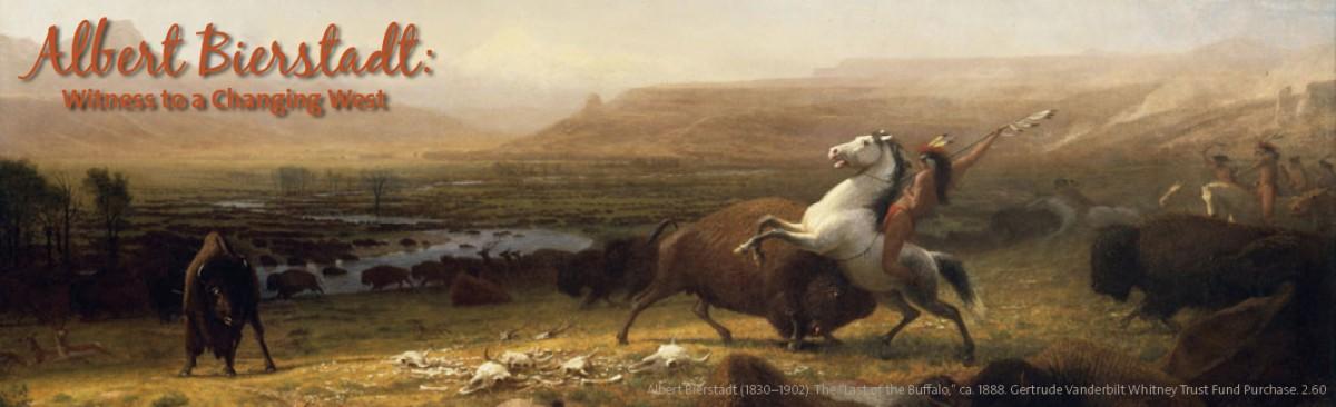Special Exhibition: Albert Bierstadt, Witness to a Changing West