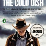 """UPDATED: Book Signing with """"Longmire"""" Stars and Bestselling Author Craig Johnson at Center of the West July 4"""