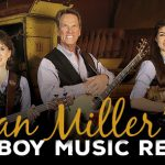 5 Reasons to Add Dan Miller's Cowboy Music Revue to Your Visit