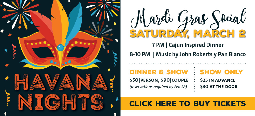 Join us for Havana Nights: A Mardi Gras Social with John Roberts y Pan Blanco