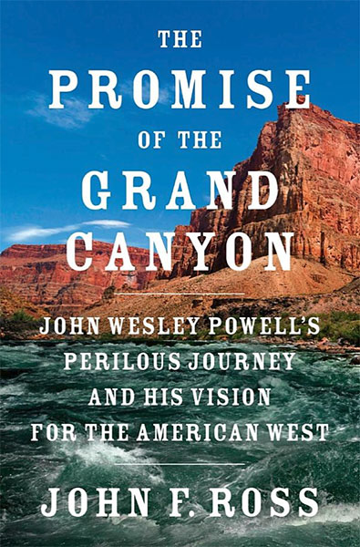 John F. Ross, Promise of the Grand Canyon