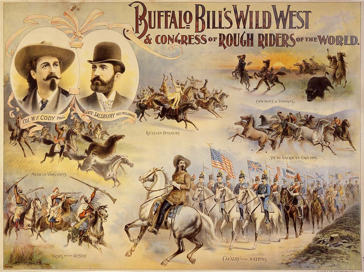 Buffalo Bill's Wild West & Congress of Rough Riders of the World poster, ca. 1895. Gift of the Coe Foundation. 1.69.170