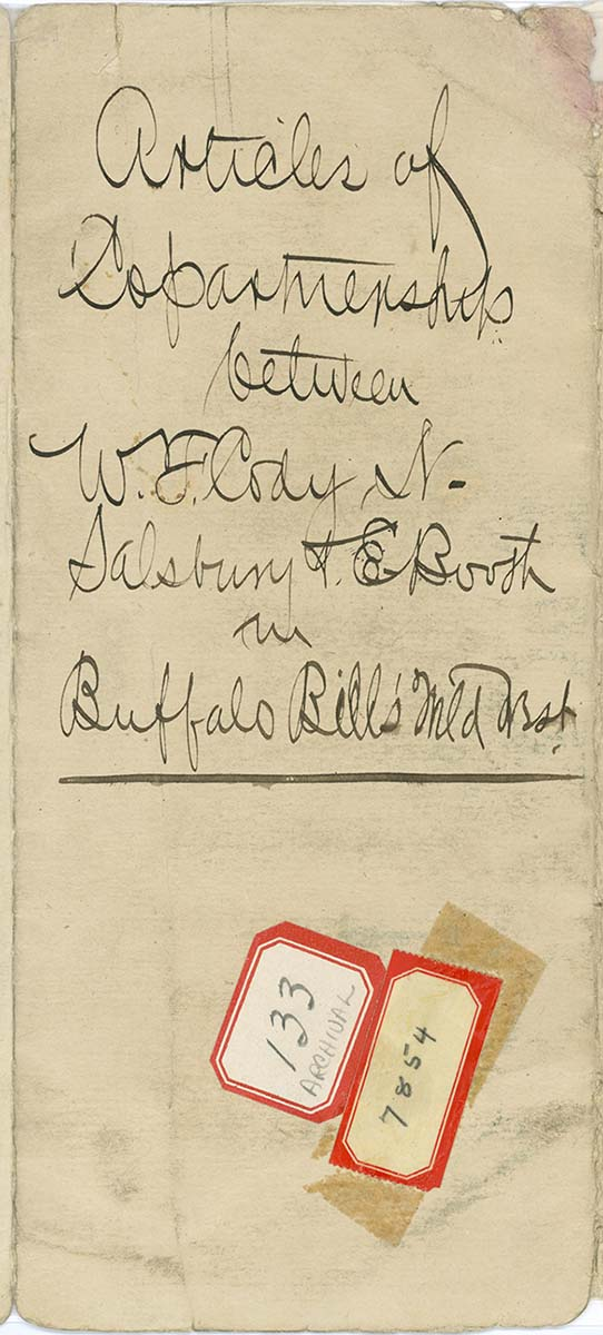 Handwritten co-partnership agreement between Cody and Salsbury, with one Evelyn Booth who contributed $30,000, for the Wild West venture, January 8, 1886. MS 6 William F. Cody Collection, McCracken Research Library. MS6.0464.01