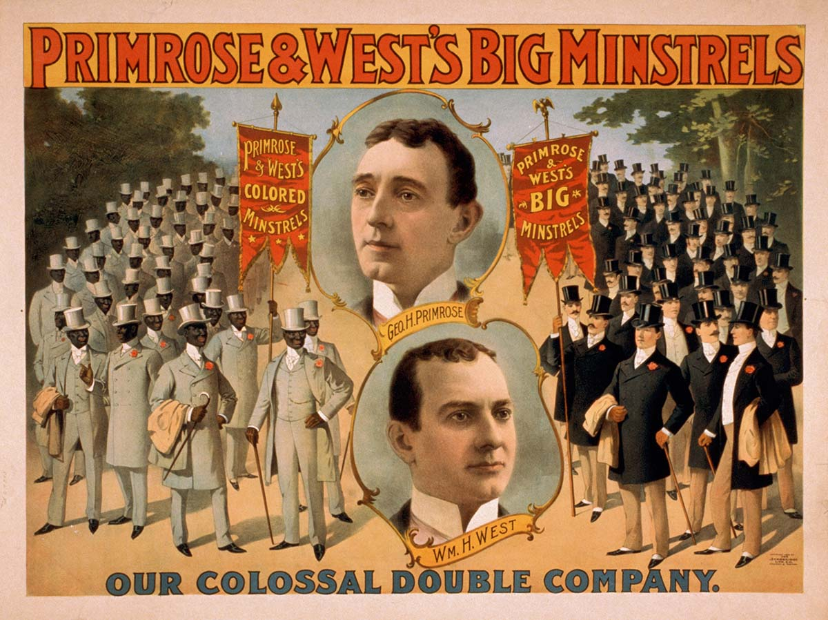 Primrose & West's Big Minstrels, ca. 1896, Library of Congress Prints and Photographs Division, Washington, DC 20540 USA. LC-USZ62-24635