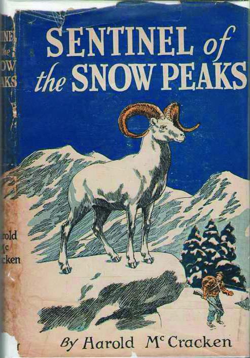 """Sentinels of the Snow Peaks"" by Harold McCracken, 1945."
