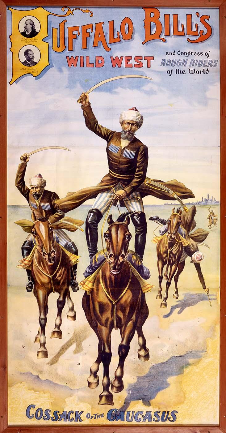 Cossack of the Caucasus Wild West poster, ca. 1900. Museum purchase. 1.69.1821