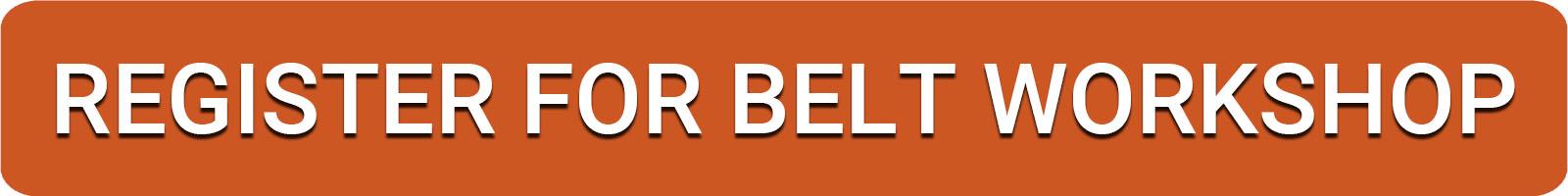 Register for the belt making workshop